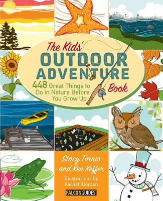 The Kids' Outdoor Adventure Book By Tornio, Stacy/ Keffer, Ken